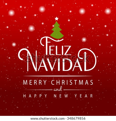 Hand sketched Feliz Navidad (Merry Christmas In spanish) logotype, badge and icon typography. Lettering of Feliz Navidad for greeting card template. Feliz Navidad banner, flyer - stock vector