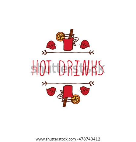 Hand-sketched typographic element with mulled wine, leaves and text on white background. Hot drinks