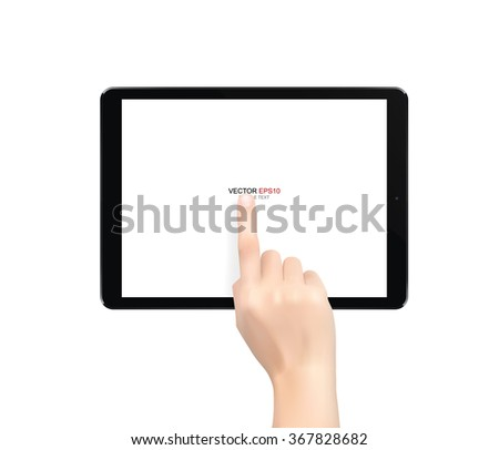 Hand touch screen on black tablet computer isolated on white background. Vector illustration.