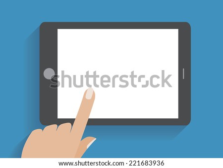 Hand touching blank screen of tablet computer. Using digital tablet pc similar to ipad, flat design concept. Eps 10 vector illustration - stock vector
