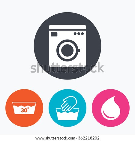 Hand wash icon. Machine washable at 30 degrees symbols. Laundry washhouse and water drop signs. Circle flat buttons with icon. - stock vector