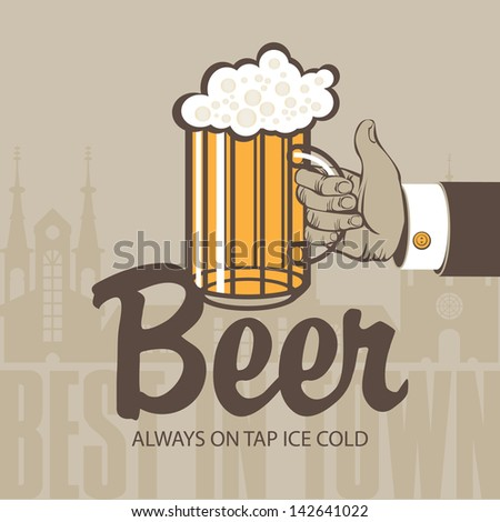 hand with a glass of beer in the background of the old town - stock vector