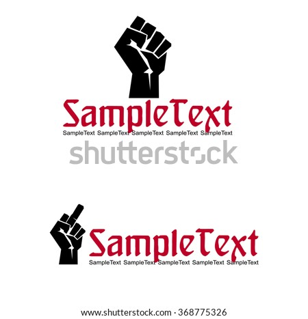 Hand with middle finger, and The raised fist. Symbol defiance. - stock vector