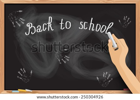 Hand writing at blackboard with chalk inscriptions. Vector EPS10.