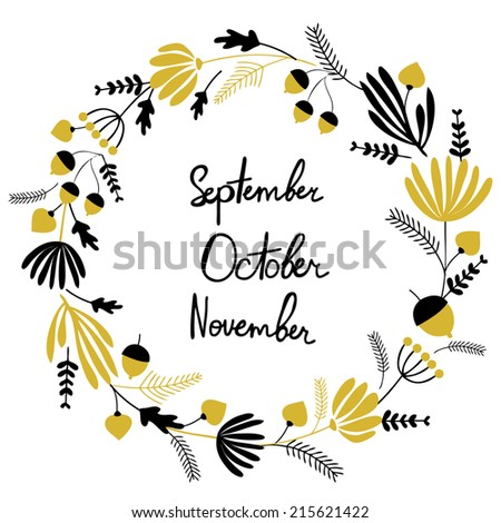 Hand written autumn months. Hand lettering with floral elements. Used for wallpaper, pattern fills, web page background,surface textures. - stock vector