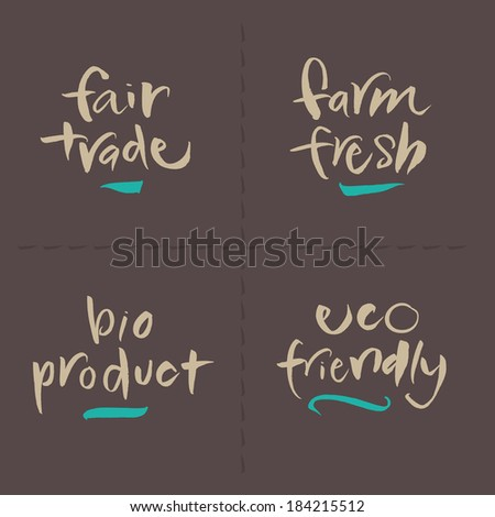 Hand written food vector labels set. Fair trade, Farm fresh, Bio product, Eco friendly. Eps and hi-res jpg included. - stock vector