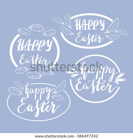 Hand written Happy Easter phrases .Greeting card text templates with design elements  - stock vector
