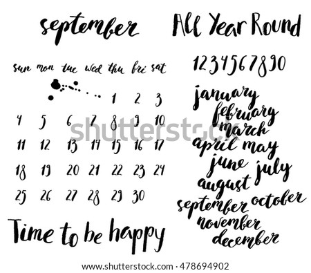 Hand written ink calendar set. Month and week days names, numbers. Brush lettering with curved baseline.
