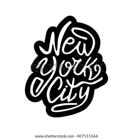 Hand written phrase New York City. Hand drawn tee graphic New York City. Typographic print poster New York City. T shirt hand lettered calligraphic design New York City. Lettering design New York City - stock vector