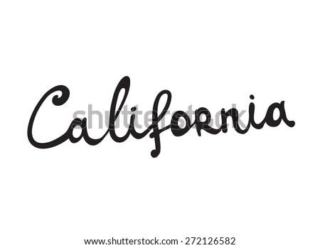Hand-written word CALIFORNIA, lettering. Vector illustration - stock vector