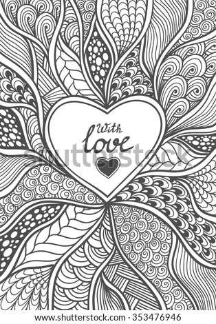 Handmade Abstract Heart frame in Zen-doodle style black on white coloring page for coloring book or creative Post Card for Valentines Day - stock vector