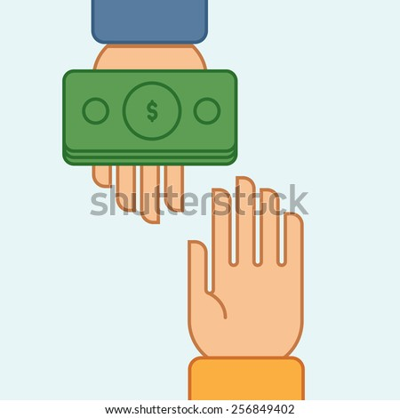 Hands giving and receiving money. Vector illustration. Flat design style - stock vector