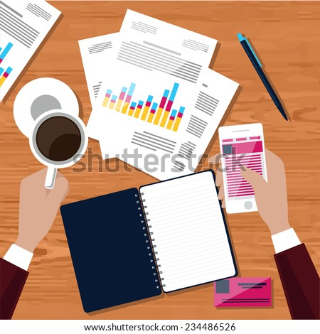 Hands holding smartphone and cup with cofee. Businessman works at his workplace with smartphone, graphs and tables - stock vector