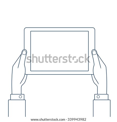 Hands holding tablet pc. Line drawing vector illustration. - stock vector