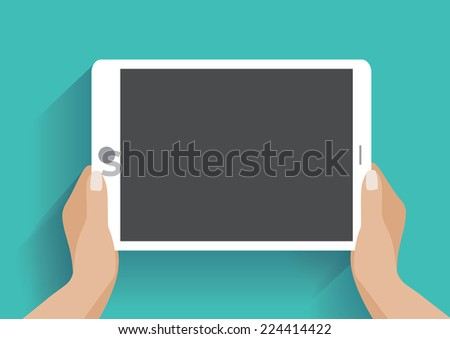 Hands holing tablet computer with blank screen. Using digital tablet pc similar to ipad, flat design concept. Eps 10 vector illustration - stock vector