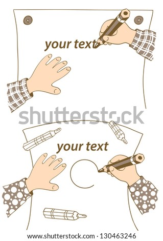 Hands of the child draw or write on paper with a pencil. Two drawings. Cartoon. You can insert text or graphics. Vector format, it is easy to change the details and colors. All on separate layers. - stock vector
