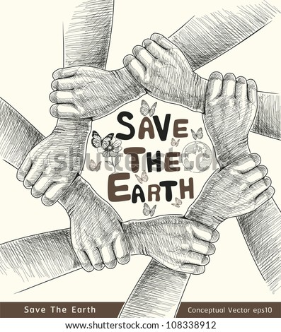 Hands Save The Earth Conceptual. vector illustration. - stock vector