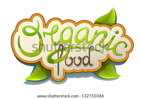 Handwritten label Organic food - stock vector