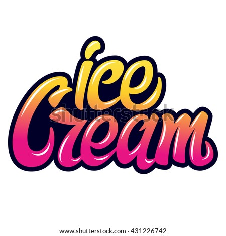 Handwritten lettering. Vector element  for labels, logos, badges, stickers or icons. Ice cream typographic for restaurant, bar, cafe, menu, ice cream or sweet shop. Graffiti style - stock vector