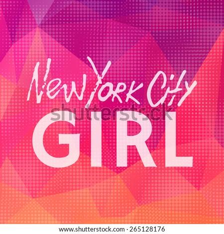 Handwritten phrase New York City Girl. Hand drawn tee graphic. Typographic print poster. T shirt hand lettered calligraphic design. Lettering design. Vector illustration.  - stock vector