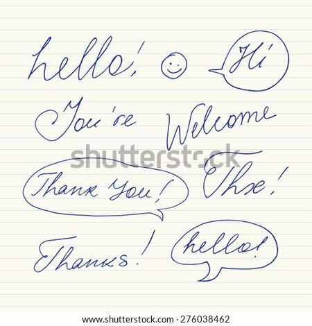 Handwritten short phrases. Hello, Thank You, Welcome, Thanks, Hi, Thx.. - stock vector