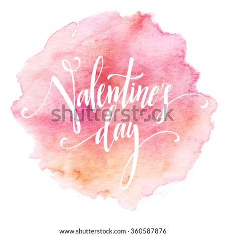 Handwritten Valentines Day calligraphy on red grungy watercolor stain background.  Vector illustration EPS10 - stock vector
