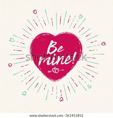 Handwritten, vintage flavored Valentine's Card - Be Mine - EPS10 - stock vector