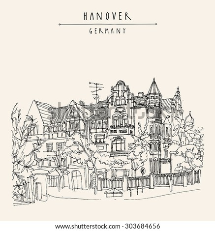 "Hannover, Germany, Europe. List district. Vector illustration. Art Nouveau historical building, trees. Freehand drawing. Quality travel sketch. Vintage postcard with ""Hanover, Germany"" hand lettering - stock vector"