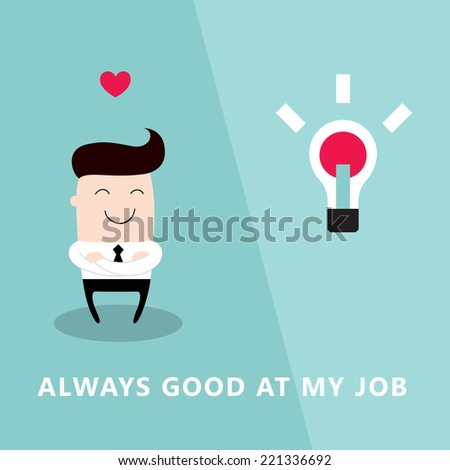 Happy and proud businessman who loves his job. Successful business concept. Vector illustration - stock vector