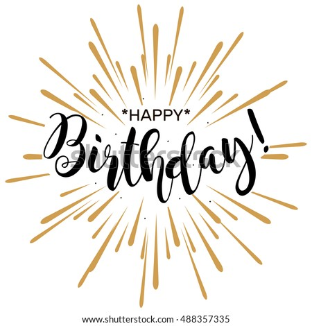 Happy Birthday Beautiful Greeting Card Poster With Calligraphy Black Text Word Gold Fireworks Hand