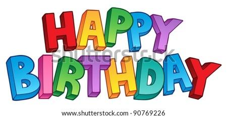 Happy Birthday big sign 1 - vector illustration. - stock vector