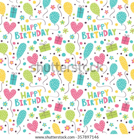 Happy Birthday. Bright pattern with gifts, balloon, flowers and confetti. - stock vector