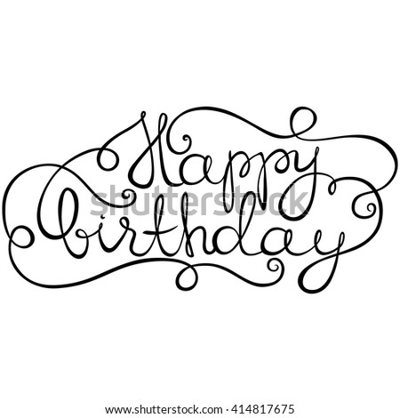 Happy Birthday Card Calligraphy Font Lettering Design Swirl Typography