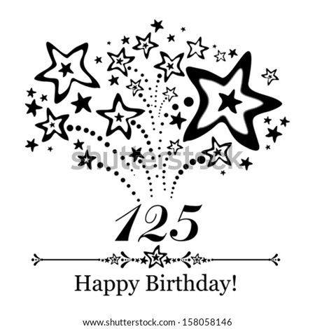 Happy birthday card. Celebration background with number hundred twenty five, firework and place for your text. Vector illustration