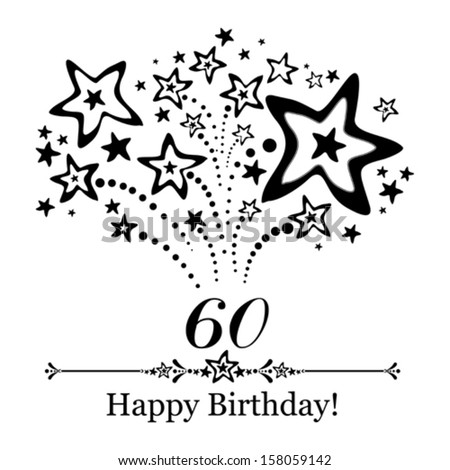 Happy birthday card. Celebration background with number  sixty, firework and place for your text. Vector illustration