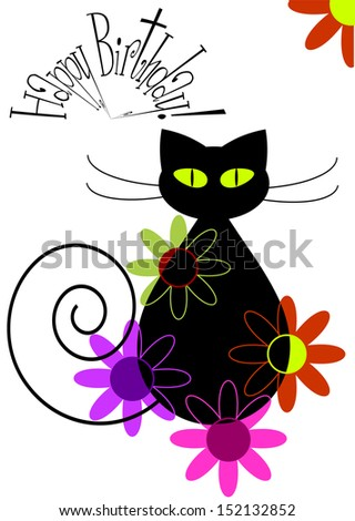 happy birthday card design, colorful vector illustration of cartoon black cat silhouette, flowers and place for your text isolated on white background - stock vector