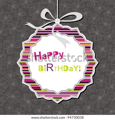 Happy birthday card. Greeting card with bow. Vector Illustration. - stock vector
