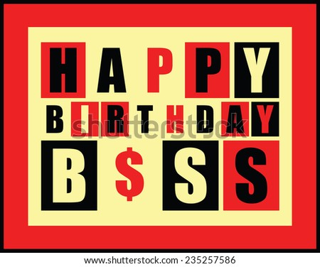 Happy birthday card. Happy birthday boss. vector illustration - stock vector