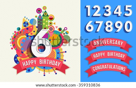 Happy birthday card template with vibrant color fun shapes. Includes number set, anniversary and congratulations labels. EPS10 vector. - stock vector