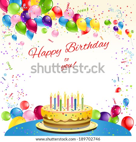 Happy birthday card with cake and balloons. Place for text. - stock vector