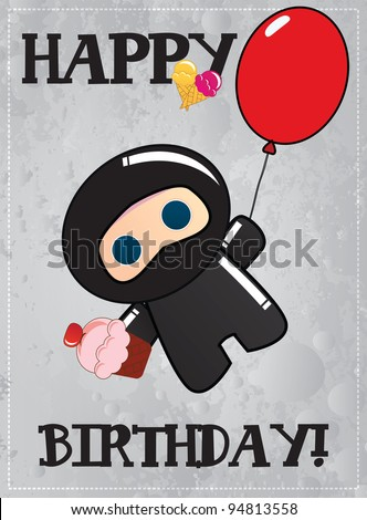 Happy birthday card with cute cartoon ninja character holding a balloon in one hand and a cup cake in another, vector - stock vector