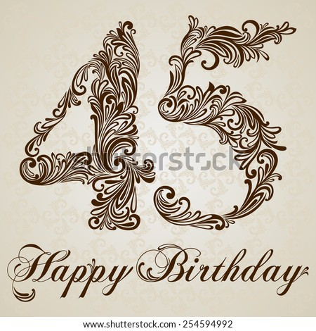 Happy birthday card with number forty five. Vector Design Background. Swirl Style Illustration. - stock vector