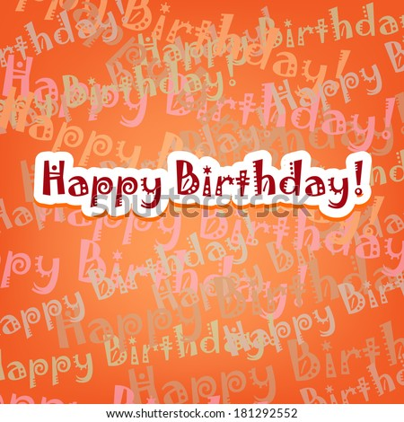 Happy birthday card with typo pattern on orange - stock vector