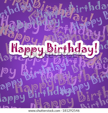 Happy birthday card with typo pattern on violet - stock vector