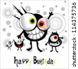Happy Birthday cheerful monster - stock vector