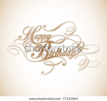 Happy Birthday Classic Calligraphy Design - stock vector