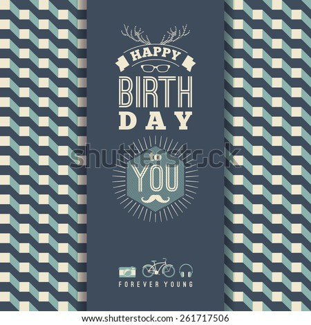 Happy birthday congratulations, vintage retro background with geometric pattern. Hipster style. Vector illustration. - stock vector