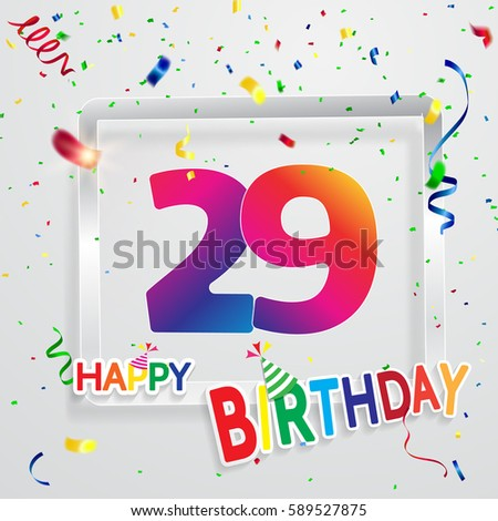 Happy birthday 29 date fun celebration stock vector 589527875 happy birthday 29 date fun celebration greeting card with number text label and colorful bookmarktalkfo Images