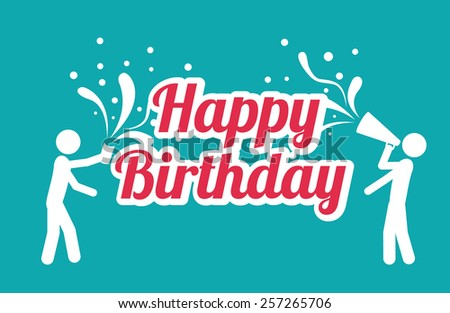happy birthday design over white background, vector illustration. - stock vector