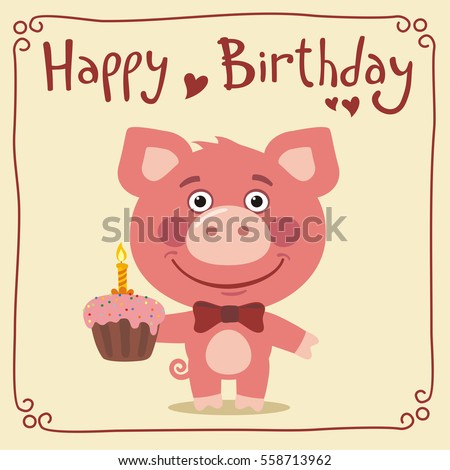 Happy birthday funny pig cake greeting stock vector 558713962 happy birthday funny pig with cake greeting card bookmarktalkfo Image collections